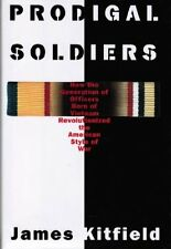 Prodigal Soldiers: How the Generation of Officers