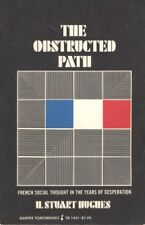 B000F026CA The Obstructed Path; French Social Thought in the Years of Desperati