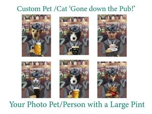 Custom Personalised Pet/Dog/Cat with pint of beer Your photo'Gone down the Pub'