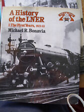 History of the London and North Eastern Railway Vol 1 -Bonavia -HB -Post Free UK