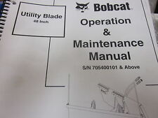 Bobcat Utility Blade 48 inch Operation & Maintenance Manual