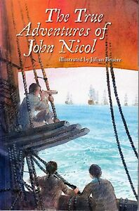 The True Adventures of John Nicol Bruere Primary Australian History Junior
