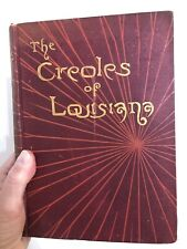 George Cable - The Creoles Of Louisiana - 1884 - FIRST EDITION
