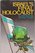Israel's Final Holocaust by Jack Van Impe and Roger F. Campbell (1979, Hardcover