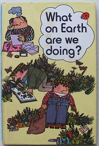 Vintage Ladybird Book – What on Earth are we doing?–727– First Edition-Very Good