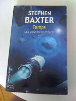 Les Univers Multiples T.1 ; Temps - Stephen Baxter