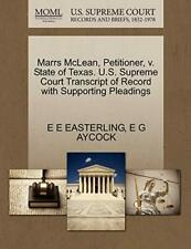 Marrs McLean, Petitioner, v. State of Texas. U., EASTERLING, E,,