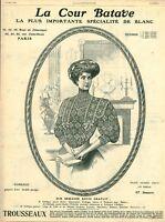 Publicité ancienne mode la cour Batave corsage 1908 issue de magazine