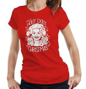 Have A Holly Dolly Christmas Ladies Fitted - Xmas, Parton, Music