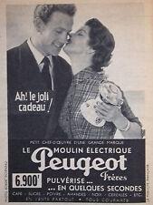PUBLICITÉ DE PRESSE 1953 JOLI CADEAU LE MOULIN ELECTRIQUE PEUGEOT - ADVERTISING