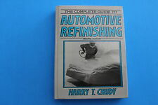The complete Guide to Automotive Refinishing Second Edition ISBN # 0-13-159807-4