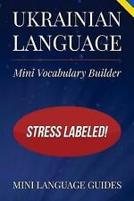 Ukrainian Language Mini Vocabulary Builder Stress Labeled! by Language Guides Mi