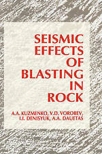 NEW Seismic Effects of Blasting in Rock (Russian Translations Series)