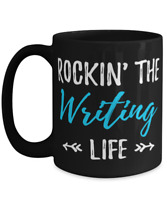 Rocking The Writing Life Coffee Mug Funny Gift Tea Cup for Writer