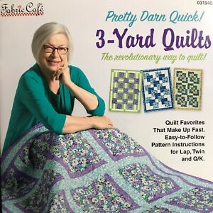 Pretty Darn Quick 3 Yard Quilts by Donna Robertson for Fabric Cafe 031940