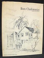 Born Charlestonian - The Story of Elizabeth O'Neill Verner - SIGNED BY VERNER