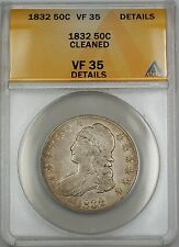 1832 Bust Silver Half Dollar ANACS VF-35 Details Cleaned