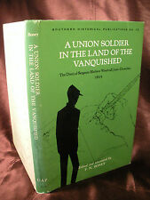 A UNION SOLDIER IN THE LAND OF THE VANQUISHED Boney CIVIL WAR DIARY 1969 HC/DJ