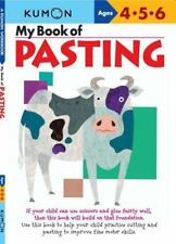 My Book of Pasting Paperback KUMON Ages 4, 5, 6 Arts Crafts Fine Motor Skills