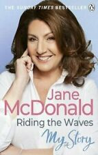 Riding the Waves My Story by Jane McDonald 9780753554340 | Brand New