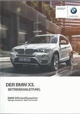 BMW X3 F25 Betriebsanleitung  2016 Bedienungsanleitung Fahrer Handbuch  BA