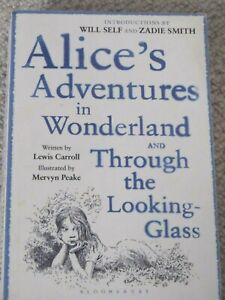 Alice's Adventures in Wonderland &Through the Looking Glass by Lewis Carroll