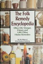 The Folk Remedy Encyclopedia - Olive Oil, Vinegar, Honey And 1,001 Other Home.