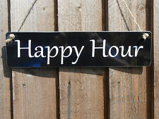 BBQ GARDEN PARTY PUB HOME BAR MAN CAVE SHED DAD GIFT HAPPY HOUR SIGN NEW!