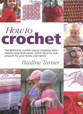 How to Crochet: The Definitive Crochet Course, Com