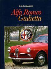 ALFA ROMEO GIULIETTA, LE AUTO CLASSICHE LIBRERIA DELL'AUTOMOBILE 1985 HB NEW