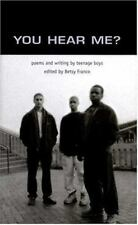 You Hear Me?: Poems and Writing by Teenage Boys (Betsy Franco Yas)-ExLibrary