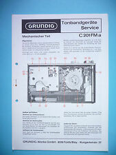 Service Manual-Instructions pour Grundig C 201 FM a, d'origine