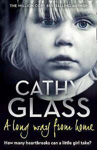 Cathy Glass - A Long Way from Home *NEW* + *FREE P&P*