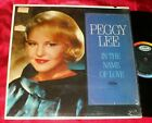 PEGGY LEE In the Name of Love LP ORIGINAL MONO NICE IN STORE SHRINK!! photo