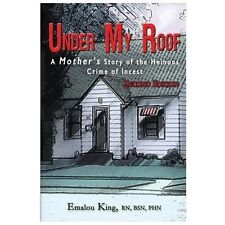 Under My Roof: A Mother's Story of the Heinous Crime of Incest (Paperback or Sof