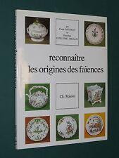 Reconnaître les origines des faïences C. DAUGUET & D. GUILLEME-BRULON