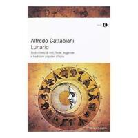 """Libro LUNARIO """" Dodici mesi di miti, feste, leggende e tradizioni Popol d'Italia"""
