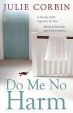 Do Me No Harm: A Heart-Pounding Psychological Thriller,Julie Corbin