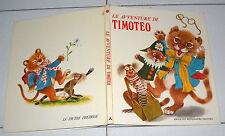LE AVVENTURE DI TIMOTEO Mondadori 1 ed 1971 Le Pietre Preziose Ill. Giannini