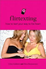 Flirtexting: How to Text Your Way to His Heart