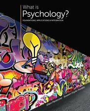 What Is Psychology? : Foundations, Applications, and Integration by Ellen E. Pas