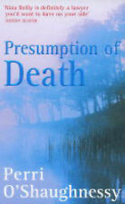 Very Good, Presumption Of Death: Number 9 in series (Nina Reilly), O'shaughnessy
