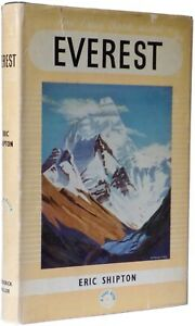 The True Book About Everest by Shipton, signed by members of the 1953 Expedition