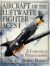 Book - Aircraft of the Luftwaffe Fighter Aces Vol. 1