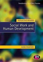 Reflective Reader: Social Work and Human Development (Transforming-ExLibrary