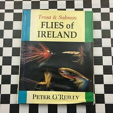 Trout & Salmon Flies Of Ireland Peter O'Reilly Signed Autographed Hardcover Book