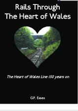 Rails Through The Heart of Wales. Central Wales Railway Book Welsh Trains