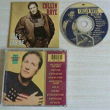 CD ALBUM COLLIN RAYE ALL I CAN BE 10 TITRES 1991 COUNTRY