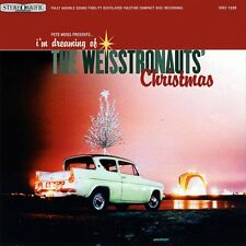 Weisstronauts - I'm Dreaming of the Weisstronauts' Christmas