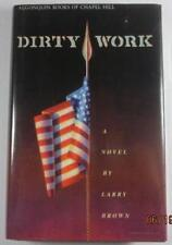 DIRTY WORK LARRY BROWN ALGONQUIN 1989 FIRST EDITION DJ AUTHORS FIRST BOOK